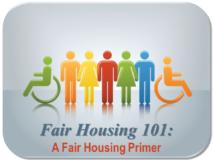 Fair Housing 101: A Fair Housing Primer