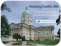Housing Credits 300: Compliance Basics for KANSAS Properties