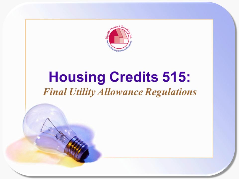 Housing Credits 515 Final Utility Allowance Regulations
