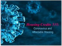 Housing Credits 535: Coronavirus & Affordable Housing